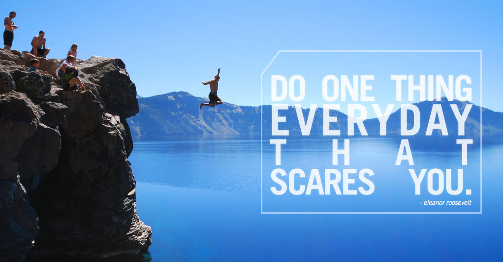 motivation-quote-do-something-scares-you-eleanor-roosevelt uscire dalla zona di comfort